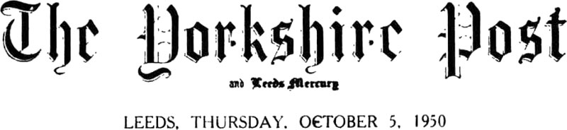 Yorkshire Post, October 5, 1950